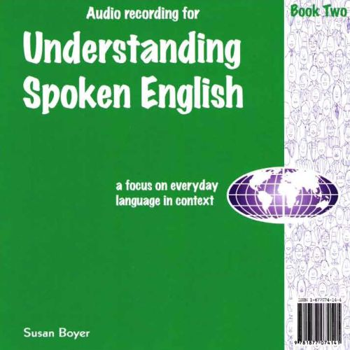 Understanding_Spoken_English_-_ Audio_CD_Two_ISBN_9781877074141